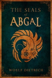 THE SEAL OF ABGAL Smaller Version